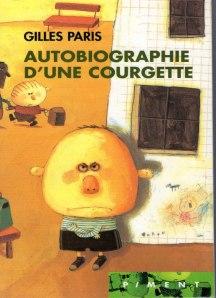 Autobiographie d'une courgette – Gilles Paris © Piment - 2003