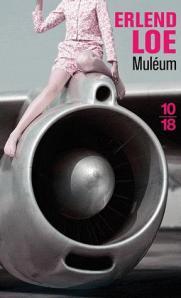 Muléum – Erlend Loe © 10/18 – 2008
