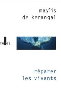 De Kerangal © Editions Verticales – 2014