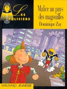 Malice au pays des magouilles – Zay © Editions Magnard – 1999