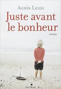 Juste avant le bonheur – Ledig © Editions Pocket – 2014