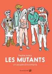Sabine : Les mutants, un peuple d'incompris (Aubry)