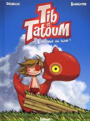 Saxaoul : Tib et Tatoum, tome 1 (Grimaldi & Bannister)