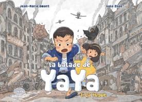 La Balade de Yaya, tome 1 - Omont - Zhao © Editions Feï - 2011