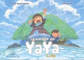 La Balade de Yaya, tome 4 - Omont - Zhao © Editions Feï - 2012