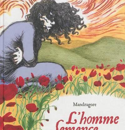 Mandragore - Rouxel © Editions de l'œuf et Editions Parole - 2017